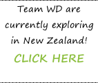 Team WD are currently exploring in New Zealand!  CLICK HERE